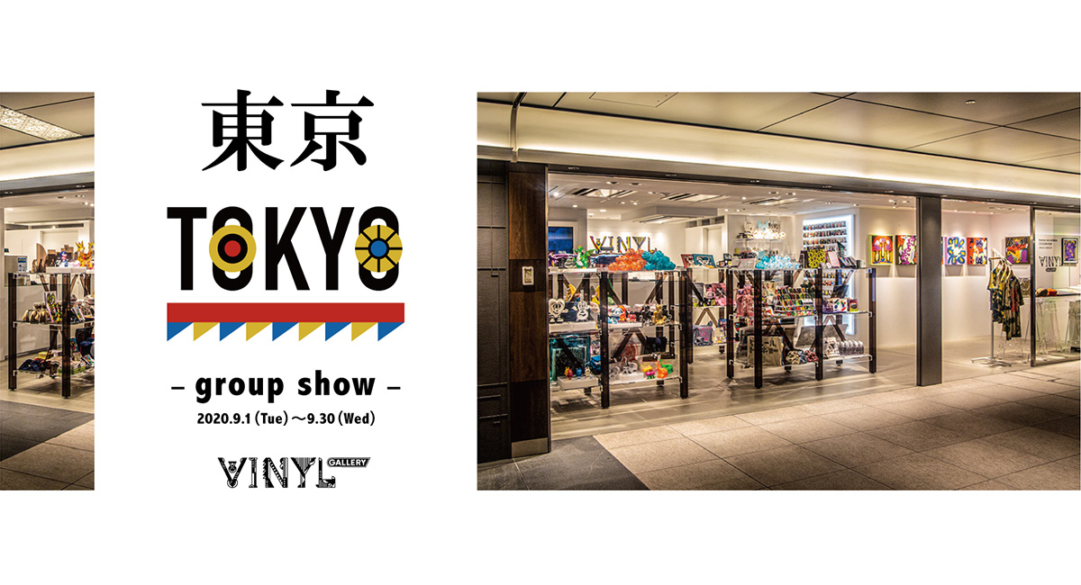 VINYL GALLERY Vol.2「group show 東京 / TOKYO」