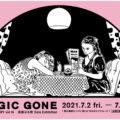 須藤はる奈 Solo Exhibition 「MAGIC GONE」