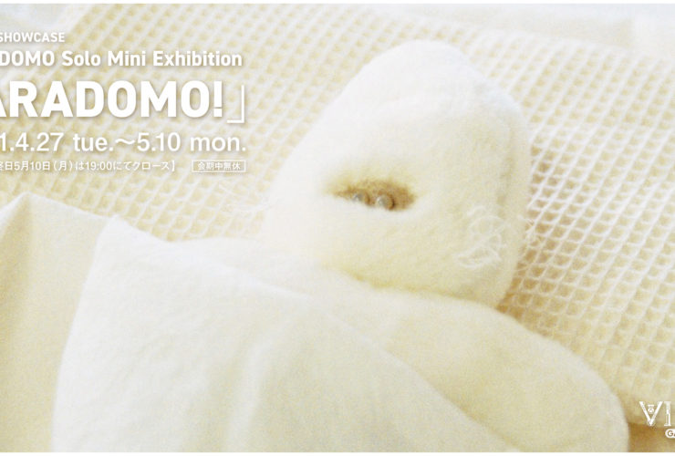 VINYL SHOWCASE ARADOMO Solo Mini Exhibition「ARADOMO!」